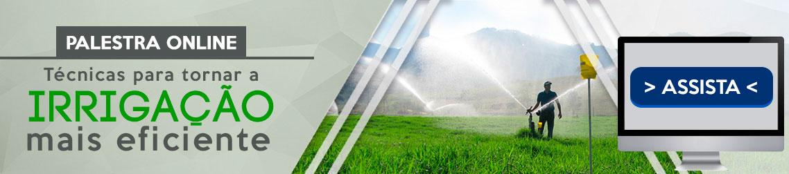 Palestra Online - Técnicas para tornar a irrigação mais eficiente