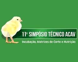 11º Simpósio Técnico ACAV: Incubação, Matrizes de Corte e Nutrição